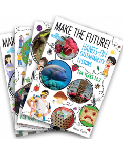 Make the Future! Hands-On Sustainability Lessons Set of 4