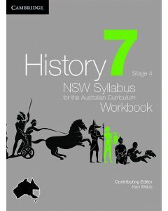 History: NSW Syllabus for the Australian Curriculum Year 7 Workbook