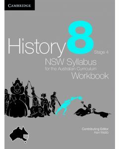 History: NSW Syllabus for the Australian Curriculum Year 8 Workbook