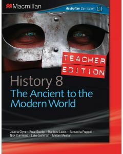 Macmillan History 8 for Australian Curriculum Teacher Edition (Available to Order)