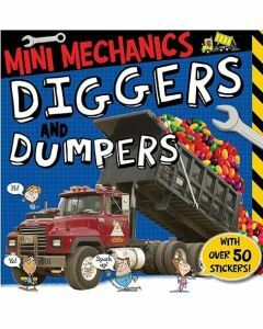 Mini Mechanics: Diggers and Dumpers
