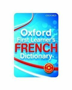 Oxford First Learners French Dictionary
