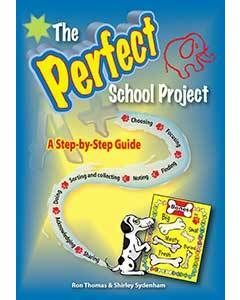 The Perfect School Project: A Step by Step Guide
