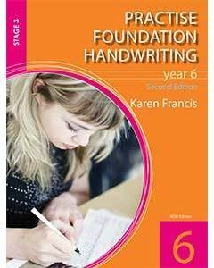 Practise Foundation Handwriting 6 (2nd Ed.)