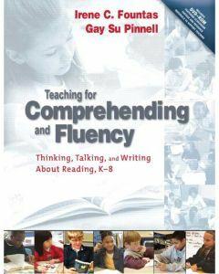 Teaching for Comprehending and Fluency 2E