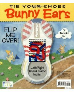 Tie Your Shoes Rocket Style and Tie Your Shoes Bunny Style (2 Books in 1) Ages 4+