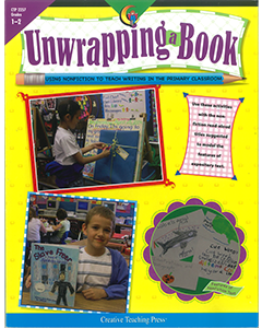 Unwrapping a Book: Using Non Fiction To Teach Writing in the Classroom (Years 1 to 2)