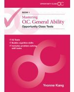 Mastering O.C. General Ability Opportunity Class Tests Book 1