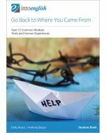 Go Back to Where You Came From Student Book (Common Module)